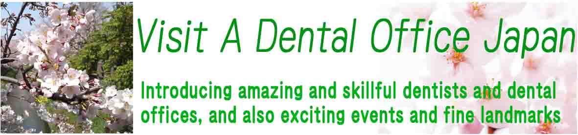 Visit A Dental Office Japan